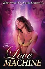 The Love Machine 18+ Yetişkin Erotik Film İzle izle